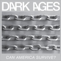 "Dark Ages ""Can America Survive?"" 12"" LP (Sorry State)"