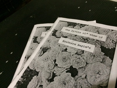 The Little Ol' Zine of Southern Sayin's