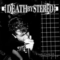 "Death By Stereo ""If Looks Could Kill, I'd Watch you Die"" CD"