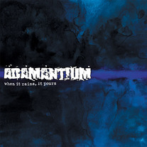 "Adamantium ""When It Rains, It Pours"" CD"