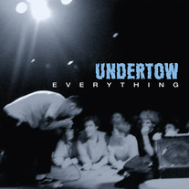 "Undertow ""Everything"" CD"