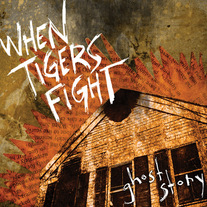 "When Tigers Fight ""Ghost Story"" CD"
