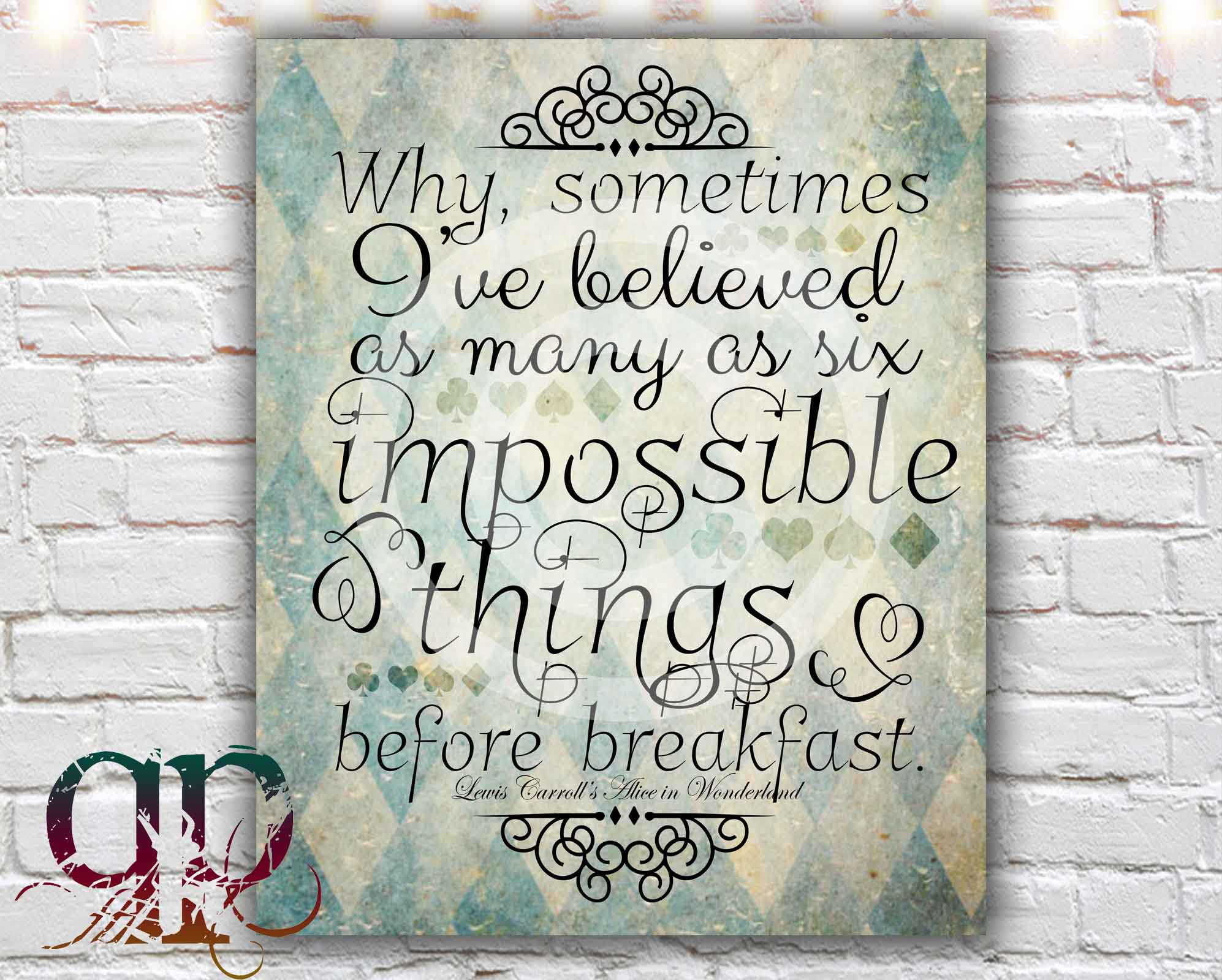 Alice In Wonderland Quote Six Impossible Things  8 X 10 Paper Print Alice In Wonderland