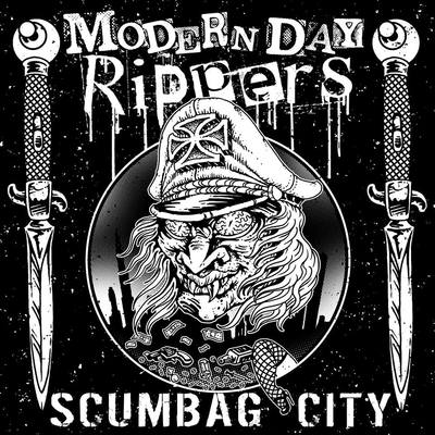 "Modern day rippers ""scumbag city"" 7"" (w/ download)"