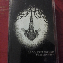 NEON RED NOISE 'blashemare'