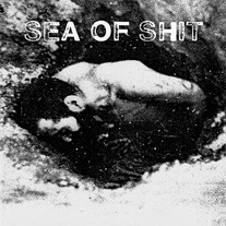 Sea Of Shit EP