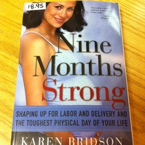 Nine Months Strong by Karen Bridson