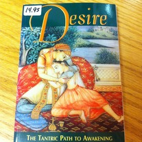 Desire: The Tantric Path To Awakening by Daniel Odier