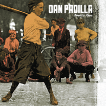 Dan Padilla - Sports Fans LP