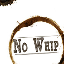 No Whip- Scenes from the Coffee Shop