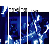 The Marked Men - Ghosts CS