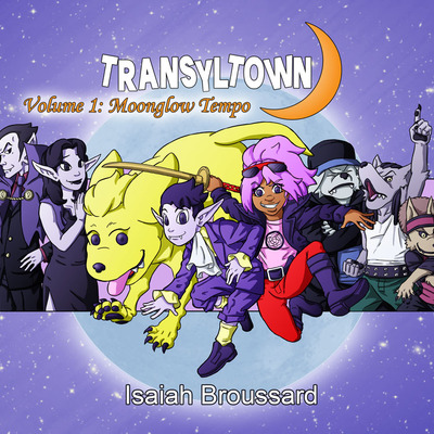 Transyltown volume 1: moonglow tempo