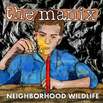 "the Manix ""Neighborhood Wildlife"" LP"