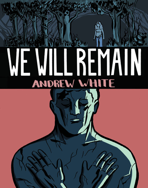 We Will Remain by Andrew White