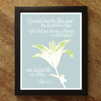 Consider the Lilies 8x10 Scripture Print - Color Options Available