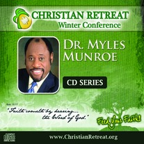 New! CD Series - Dr. Myles Munroe 2013 Conference