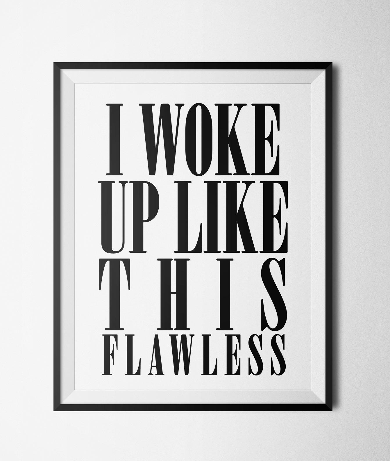 I Woke Up Like This Printable 8x10 Poster Glamluxe Prints