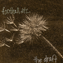 Football, Etc. - The Draft 12""