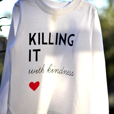 killing it with kindness long sleeve tee