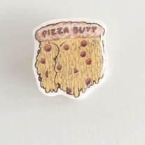 Pizza Butt Illustrated Pin  medium photo