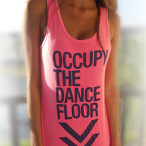 Occupy The Dance Floor Tank (Pink)