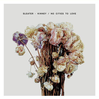 Sleater-kinney • no cities to love lp