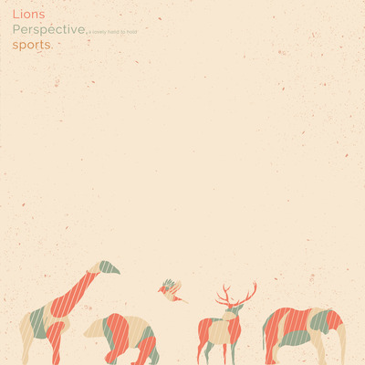 "Lions / perspective, a lovely hand to hold / sports. - 3-way split 12"" w/ silk screened b-side"