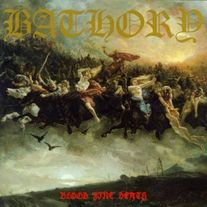 Bathory - Blood Fire Death (black vinyl)