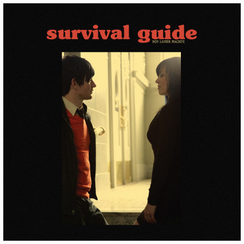 Survival Guide - Hot Lather Machine 7""