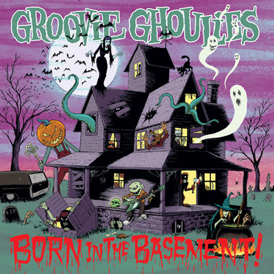 """Cd: groovie ghoulies """"born in the basement"""""""