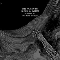 This Runs on Blood - The Ocean in Black and White LP [End Theory]