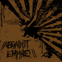 Against Empire - Thieves and Leeches LP [Profane Existence]