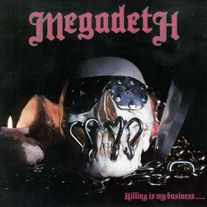 Megadeth - Killing Is My Business (red or black vinyl)