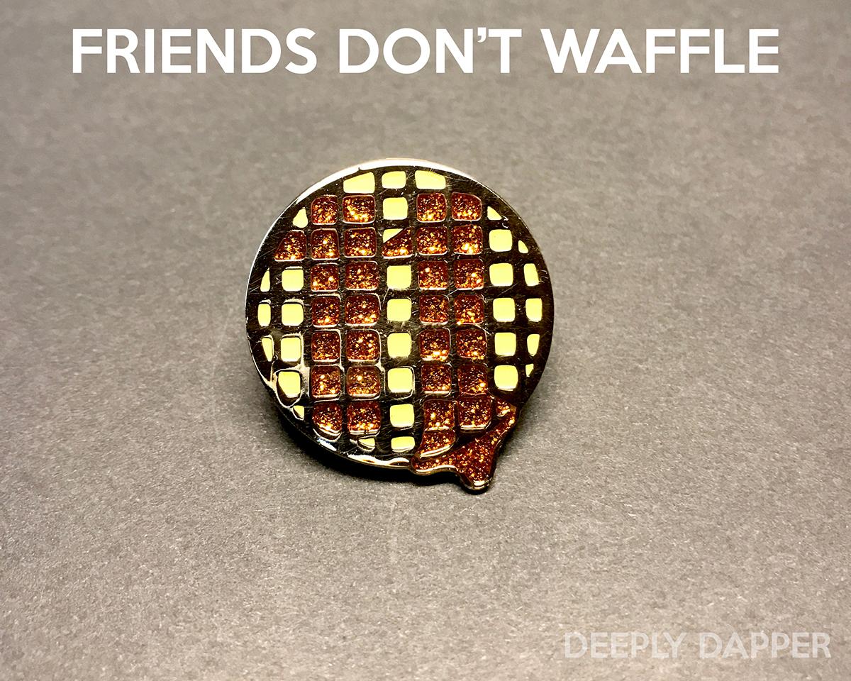 Friends Donu0027t Waffle Stranger Things Enamel Pin