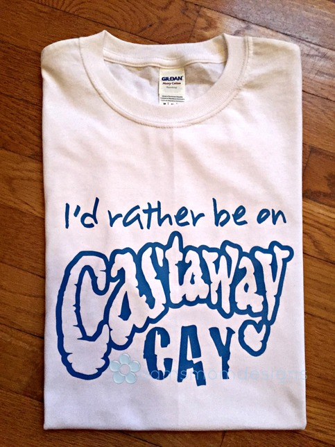 I 39 D Rather Be On Castaway Cay T Shirt Disney Cruise Line