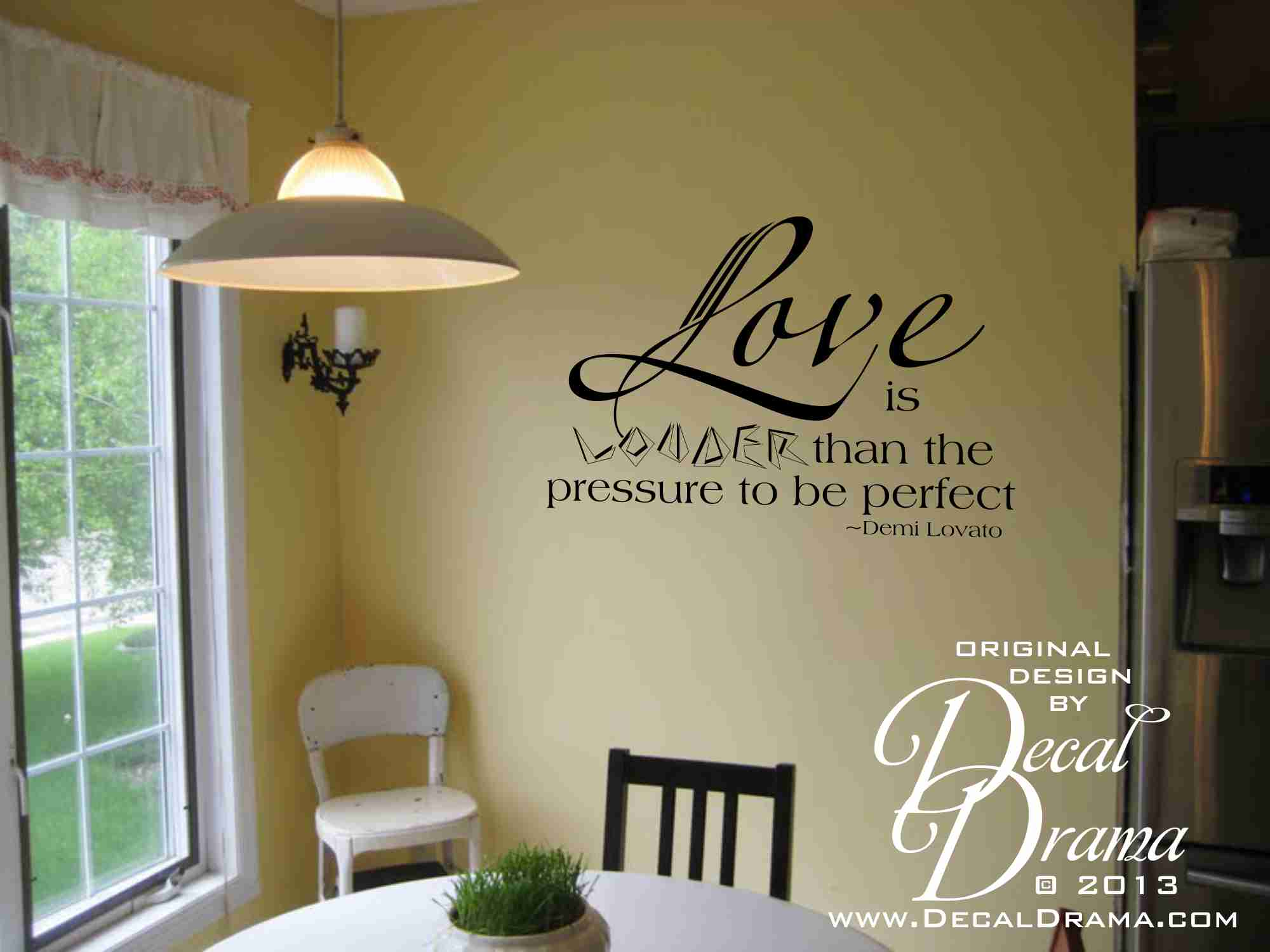 Love Is Louder Than The Pressure To Be Perfect Quote Vinyl