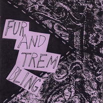 Fur and Trembling zine by Olivia Horvath