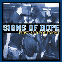 Signs Of Hope - First And Foremost 7""