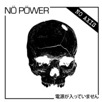 "NÖ PÖWER ""No Axis"" 7"" (Self Aware/Inkblot)"