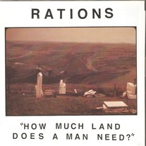 "Rations ""How Much Land Does A Man Need?"" 7"" EP"
