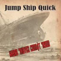 Jump Ship Quick - 'Where Thieves Cannot Tread'