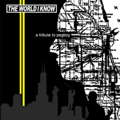 "Various ""the world i know: a tribute to pegboy"""