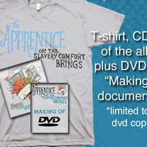 The Apprentice-Oh the Slavery Comfort Brings CD/DVD/T-shirt Combo
