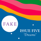 FAKE 005 The Dreams Edition (£5) - Thumbnail 1