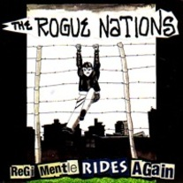 "Rogue Nations ""Regi Mentle Rides Again"" 7"" (Suicide Watch)"