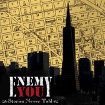 "Enemy You ""Stories Never Told"" CD  CCCP 102-2"
