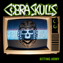 "Cobra Skulls ""Sitting Army"" CD  CCCP 115-2"