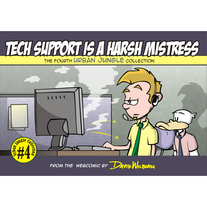 Tech Support Is A Harsh Mistress: Urban Jungle Vol 4
