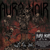 Aura Noir - Out To Die (black vinyl)