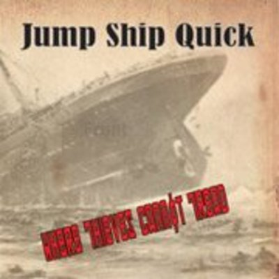 Jump ship quick - where thieves cannot tread